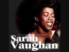 ▶ Sarah Vaughan - Have You Met Miss Jones. - YouTube