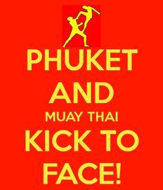 Phuket and Muay Thai kick to the face! Thank you Master Toddy! 8ba4b9c42b38