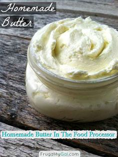 Homemade Butter In The Food Processor,Just break out your trusty food processor and let it do a lot of the work for you!