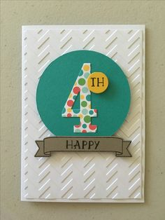 4th Birthday Card with Number of Years stamp set and dies. Cut number out of pretty paper!