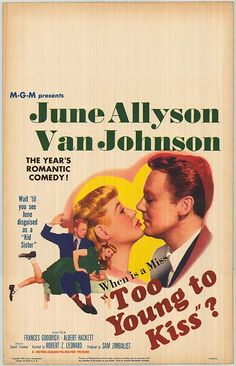 Too Young to Kiss (1951), June Allyson, Van Johnson