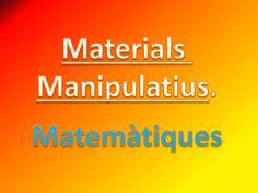 Recull de materials manipulatius a l'aula