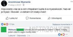 Najlepsze teksty mistrzów internetu #222 – Demotywatory.pl Funny Lyrics, Pranks, Funny Texts, Haha, Thats Not My, Jokes, Humor, Cool Stuff, Maine