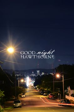 Good Night Hawthorne -  Portland, OR (the old neighborhood)