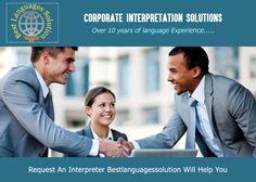 #Conference Interpretation Services, #Corporate #Interpretation Solutions, Interpretive #Services Visit:http://www.bestlanguagessolution.com/ Are you #meeting a new customer, conducting a state conference, or need the services of an #interpreter, Bestlanguagessolution will help you in your language barriers.