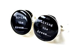 Living the Dream Cufflinks by White Truffle Gift by whitetruffle ☻. ☺  ☂  ✿