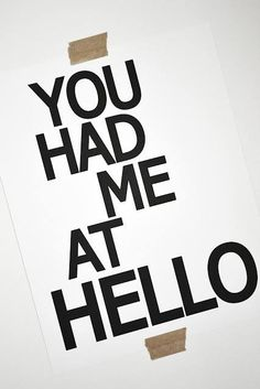 hello. And before hello. That's the weird part