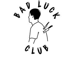 Bad Luck Club