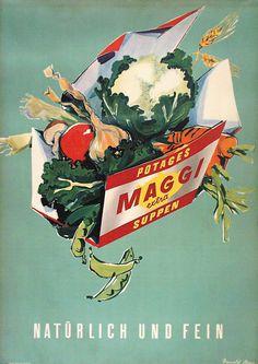 Maggi bouillon, by Donald Brun Retro Poster, Retro Ads, Vintage Advertisements, Pub Vintage, Vintage Ephemera, Vintage Food Posters, Fürstentum Liechtenstein, Cool Typography, Vintage Drawing