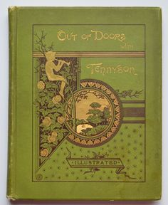 Out-of-doors with Tennyson; selections from the poems of Alfred lord Tennyson illustrative of pastoral life and scenes; with an introduction by Elbridge S. Brooks.