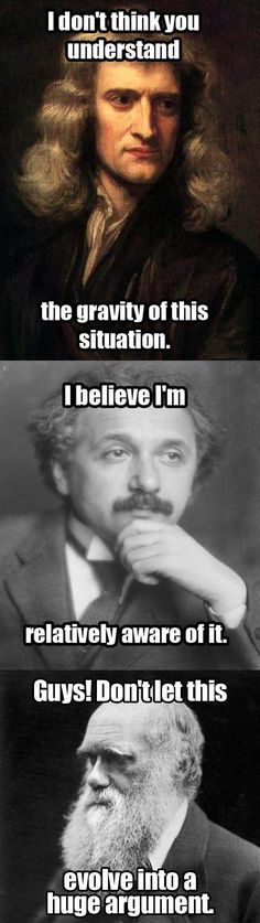 Newton, Einstein, Darwin Evolution science jokes & memes.