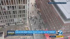 Stockholm police have raised the toll in the beer truck attack to 4 dead, 15 wounded.