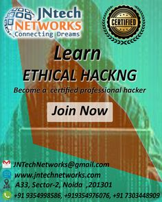Enroll Now for the Ethical Hacking training with highly experienced trainers at the JNtech Networks   The Contact details are provided below: Ph. No. +919354976076, +919354998586 www.jntechnetworks.com Email: info@jntechnetworks.com Address: A33, Sector 2, Noida