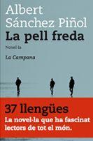 La pell freda_Albert Sánchez Piñol (fantasia, terror i ciència-ficció, reflexió sobre les actituds i els comportaments morals de la humanitat)
