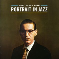 Bill Evans Trio: Bill Evans (piano); Scott LaFaro (bass); Paul Motian (drums). Recorded at Reeves Sound Studios, New York, New York on December 28, 1959. Originally released on Riverside (1162). Inclu