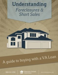 Buying a Foreclosure or Short Sale with a VA Loan ... great advice on this type home purchase. buying a home #homeowner #buyahome #realestate buying first home