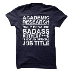 Academic Research T-Shirts, Hoodies. SHOPPING NOW ==► https://www.sunfrog.com/LifeStyle/Academic-Research-69923346-Guys.html?id=41382