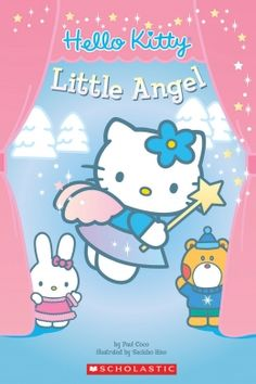 Feature: Little Angel Hello Kitty It's Hello Kitty's time to shine! Hello Kitty and her classmates perform a play at school for all of their family and friends in this illustrated Level 2 reader. Kids Chapter Books, Books For Beginning Readers, Mark Thomas, Anime Rules, Hello Kitty Wallpaper, Cat Party, Hinata, Sanrio, New Books