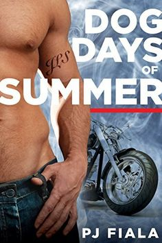 Dog Days of Summer by PJ Fiala, myBook.to/DogDaysofSummer