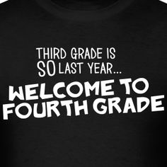 Third Grade Is SO Last Year... Welcome to Fourth Grade
