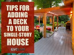 Tips for adding a deck to your single-story house. http://evolvedesignbuild.net/2017/07/10/tips-adding-deck-single-story-house/ #Architecture #Construction #Decor #DecorationBuilding