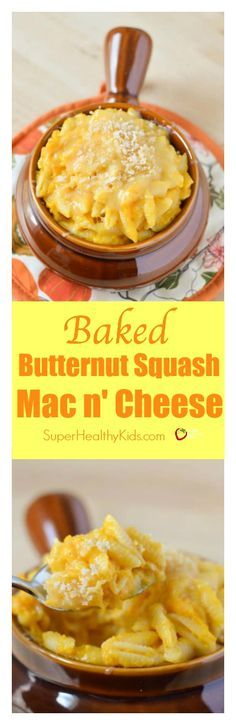 Baked Butternut Squash Macaroni and Cheese! Creamy and delicious macaroni and cheese without butter, milk and tons of cheese! http://www.superhealthykids.com/baked-butternut-squash-macaroni-cheese/