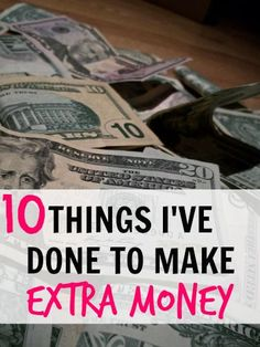 10 Things I've Done To Make Extra Money. I've done many, many things to make extra money in my life. Check out some of these ways if you are interested in making extra money as well. http://www.makingsenseofcents.com/2014/10/10-things-ive-done-to-make-extra-money.html