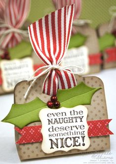 """Even the naughty deserve something nice"" tag for Christmas gifts Stampin Up Christmas, Noel Christmas, Christmas Gift Tags, Xmas Cards, Winter Christmas, All Things Christmas, Nordic Christmas, Modern Christmas, Christmas Stockings"