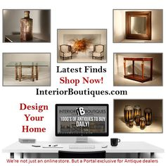 InteriorBoutiques.com  – Specialists in 19th century antiques, antique furniture, mid-century furniture, fine art, antique collectables and sculpture and designs from around the world.