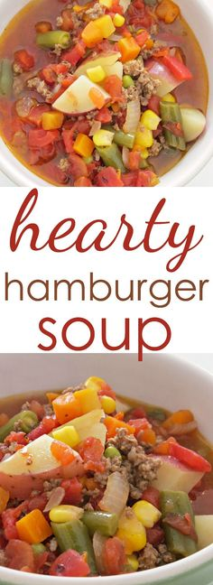 Easy Soup Recipe: Try this hearty hamburger soup for supper tonight. It's filled with vegetables and ground beef, and loaded with flavor.
