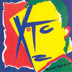 """""""Drums And Wires"""" by XTC. (1979) Listen: http://retro.grooveshark.com/#!/album/Drums+And+Wires/3608489"""