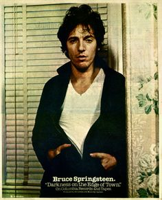 Bruce Springsteen, 'Darkness on the Edge of Town' advertisement, 1978.