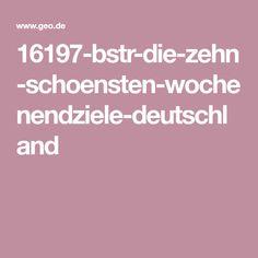 16197-bstr-die-zehn-schoensten-wochenendziele-deutschland