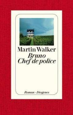 Martin Walker Bruno Chef de police