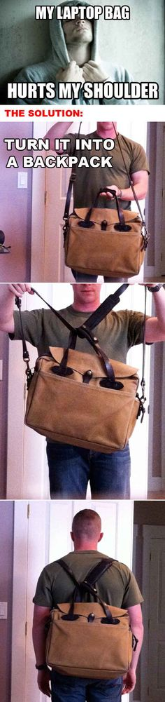 Turn your laptop bag into a backpack. | 36 Life Hacks Every College Student Should Know