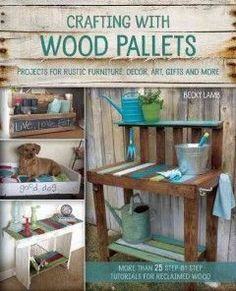 Crafting with Wooden Pallets: projects for rustic furniture, decor, art, gifts and more - Pallet Projects Garden Pallet Home Decor, Wooden Pallet Projects, Wooden Pallet Furniture, Pallet Crafts, Wooden Pallets, Rustic Furniture, Diy Furniture, Pallet Ideas, Pallet Wood