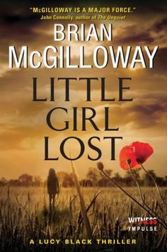 Little+Girl+Lost:+A+Lucy+Black+Thriller