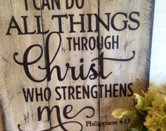 I can do all things through Christ Philippians 4:13, wooden sign made from reclaimed pallet wood