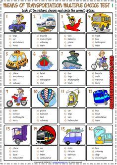 Means of Transportation ESL Printable Multiple Choice Tests Transportation Worksheet, Transportation For Kids, Vocabulary Worksheets, Worksheets For Kids, Printable Worksheets, English Sentences, English Vocabulary, Teaching Activities, English Grammar