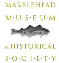 Marblehead Museum & Historical Society  Marblehead