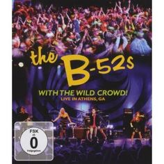 The B-52's - With the Wild Crowd! Live in Athens, Ga [Blu-ray]