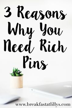 Today on Breakfast at Lilly's I am sharing 3 reasons why you NEED rich pins on your Pinterest profile.