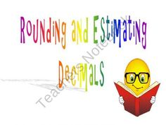 Decimals: Rounding and Estimating Decimals product from Math-Central on TeachersNotebook.com