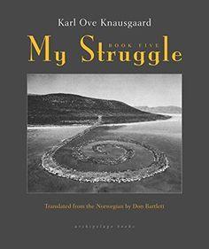 My Struggle: Book Five by Karl Ove Knausgaard