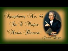 Haydn - Symphony No. 48 In C Major 'Maria Theresa'