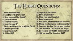 1. LEGOLAS 2. I don't have one 3. No but I'm going to 4. I don't have one 5. Kili 6. Gandalf 7. LothLorien 8. Tauriel and Kili 9. I don't have one 10. Fili 11. LEGOLAS but Thranduil is awesome too! 12. ELVES 13. ELVES. 14. Bilbo's sword 15. The ending  16. OF COURSE! WHERE DO I SIGN UP?! 17. No 18. LORD OF THE RINGS 19. No 20. No