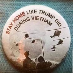 Stay home like Trump did during the Vietnam War Trump Lies, Conservative Republican, Dumb And Dumber, Hilarious, Shit Happens, Twitter, Stupid Trump Supporters, Trump Idiot, Crowns