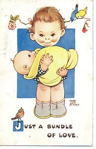 ARTIST SIGNED MABEL LUCIE ATTWELL,,JUST A BUNDLE OF JOY UNPOSTED