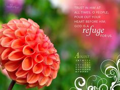 Trust in him at all times, o people; pour out your heart before him; God is a REFUGE for us.