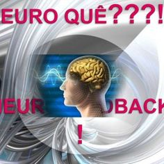 Neurofeedback é uma técnica usada em neuroterapia. Através de tecnologia de ponta, é possível ver o funcionamento eléctrico do cérebro em tempo real.   Sã. http://slidehot.com/resources/neuro-que-neurofeedback.30025/